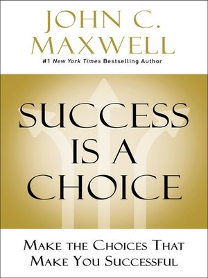 cover image of Success Is a Choice