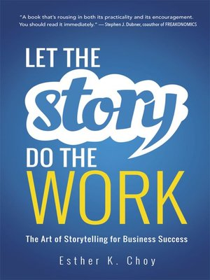 cover image of Let the Story Do the Work
