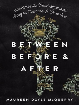 cover image of Between Before and After