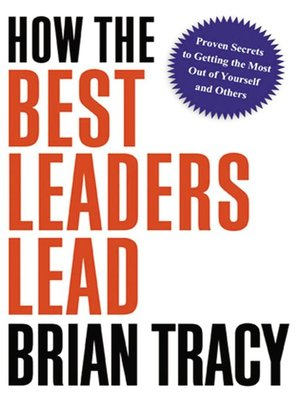 cover image of How the Best Leaders Lead