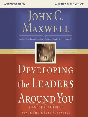 cover image of Developing the Leaders Around You
