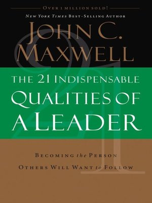 cover image of The 21 Indispensable Qualities of a Leader
