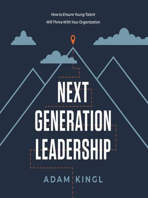 cover image of Next Generation Leadership