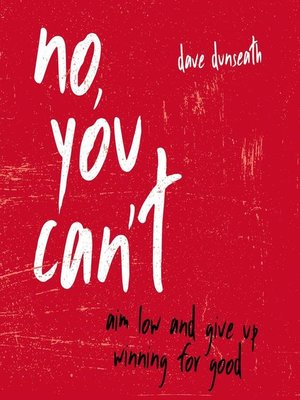 cover image of No, You Can't