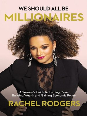 cover image of We Should All Be Millionaires