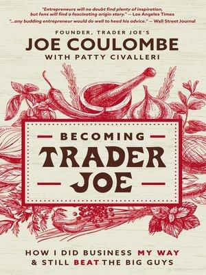 cover image of Becoming Trader Joe
