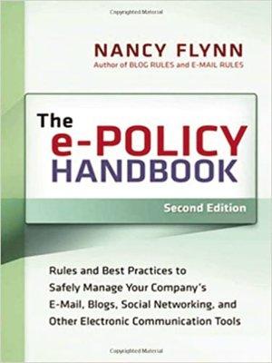 the e policy handbook by nancy flynn overdrive rakuten overdrive