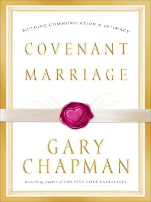 Covenant Marriage by Gary D  Chapman · OverDrive (Rakuten OverDrive