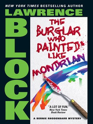 cover image of The Burglar Who Painted Like Mondrian