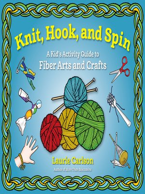 cover image of Knit, Hook, and Spin