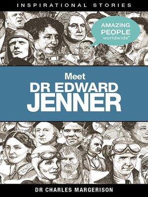 cover image of Meet Dr Edward Jenner