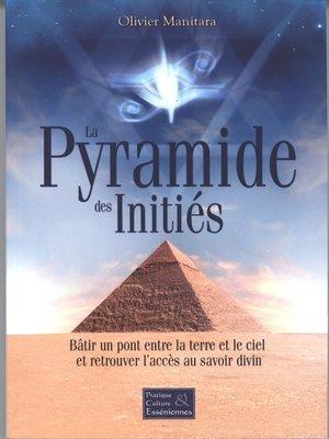 cover image of La Pyramide des Initiés