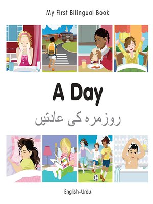 cover image of My First Bilingual Book–A Day (English–Urdu)
