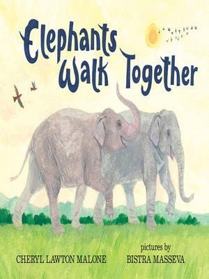 cover image of Elephants Walk Together