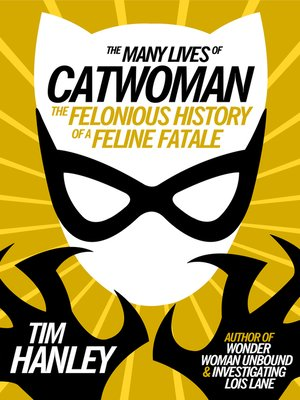 cover image of The Many Lives of Catwoman