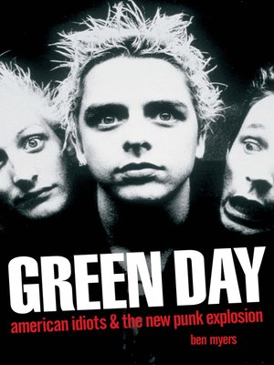 cover image of Green Day--American Idiots & the New Punk Explosion