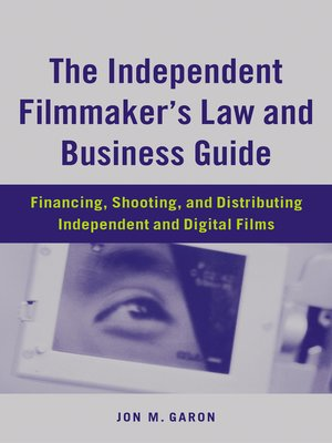 cover image of The Independent Filmmaker's Law and Business Guide