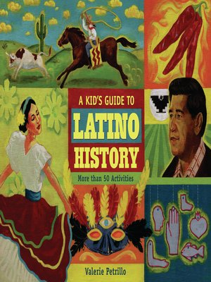 cover image of A Kid's Guide to Latino History