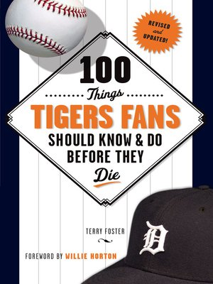 cover image of 100 Things Tigers Fans Should Know & Do Before They Die