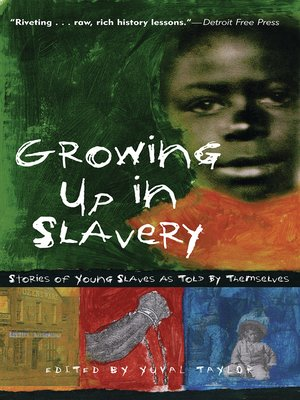 cover image of Growing Up in Slavery