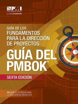 cover image of A Guide to the Project Management Body of Knowledge (PMBOK® Guide)– (SPANISH)