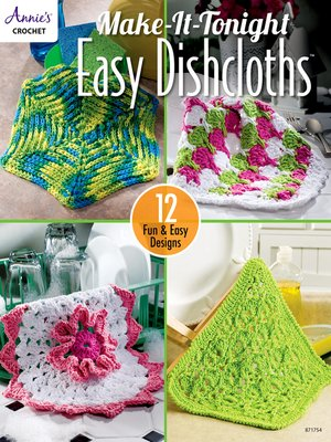 cover image of Make-It-Tonight Easy Dishcloths