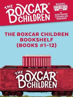 cover image of The Boxcar Children Bookshelf (Books #1-12)