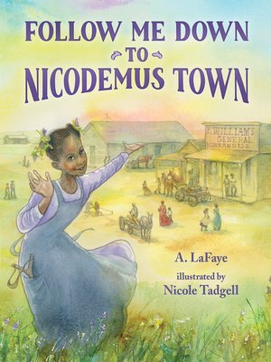 cover image of Follow Me Down to Nicodemus Town
