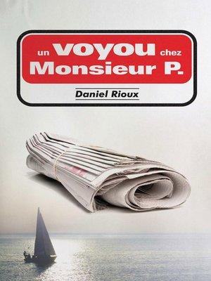 cover image of Un voyou chez monsieur P.