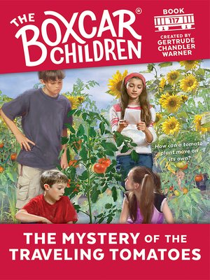 cover image of The Mystery of the Traveling Tomatoes