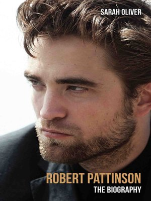 cover image of Robert Pattinson--The Biography
