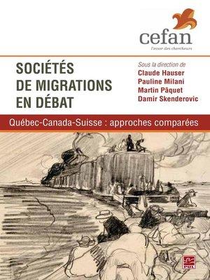 cover image of Sociétés de migrations en débat