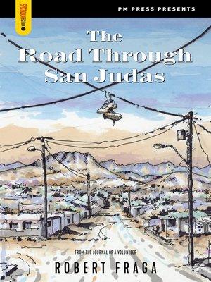 cover image of The Road Through San Judas
