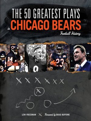 cover image of The 50 Greatest Plays in Chicago Bears Football History