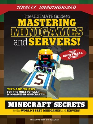 cover image of Ultimate Guide to Mastering Minigames and Servers