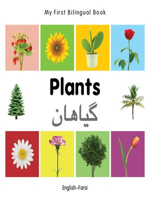 cover image of My First Bilingual Book–Plants (English–Farsi)