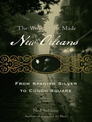 cover image of The World That Made New Orleans