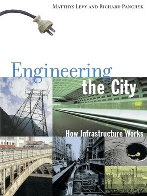 cover image of Engineering the City