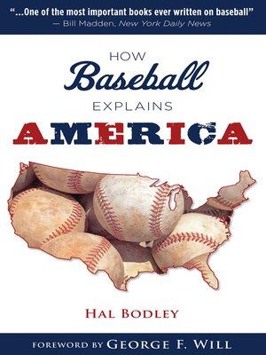 cover image of How Baseball Explains America