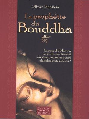 cover image of La prophétie du Bouddha
