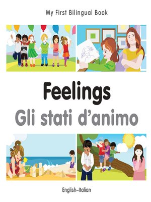 cover image of My First Bilingual Book–Feelings (English–Italian)