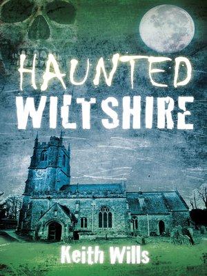 cover image of Haunted Wiltshire