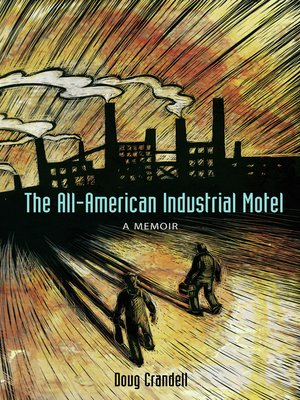 cover image of The All-American Industrial Motel