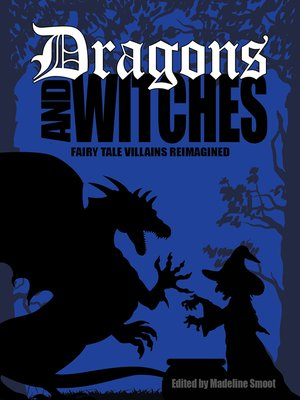 cover image of Dragons and Witches
