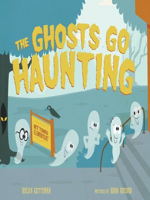 cover image of The Ghosts Go Haunting