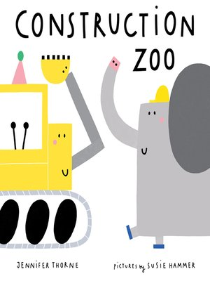 cover image of Construction Zoo