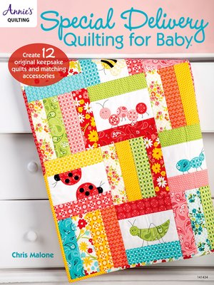 cover image of Special Delivery Quilting for Baby