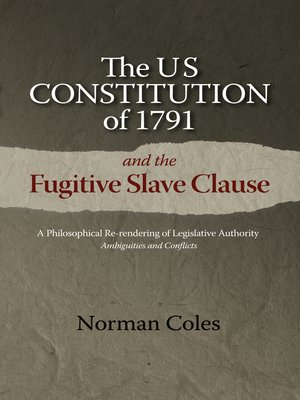 cover image of The US Constitution of 1791 and the Fugitive Slave Clause