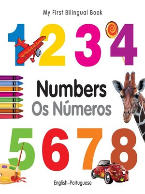 cover image of My First Bilingual Book–Numbers (English–Portuguese)