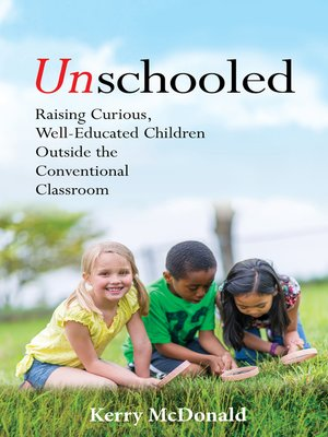 cover image of Unschooled